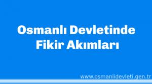 Osmanlı Devletinde Fikir Akımları