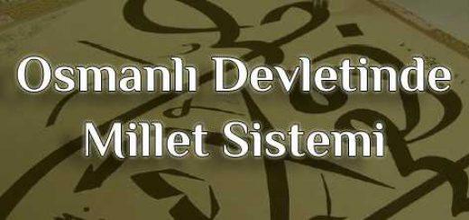 Osmanlı Devletinde Millet Sistemi