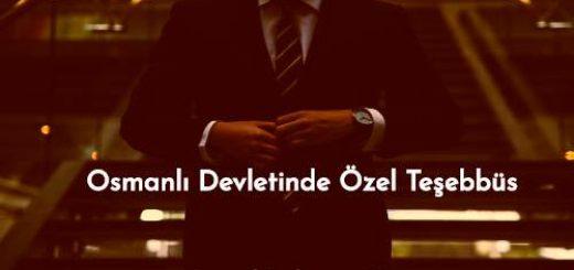 Osmanlı Devletinde Özel Teşebbüs