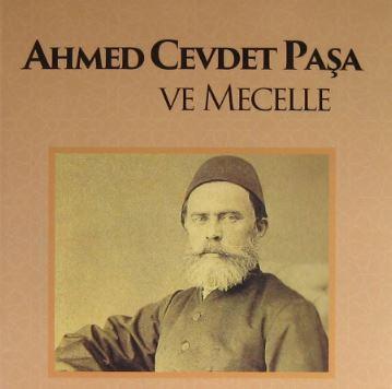 Ahmed Cevdet Paşa - Mecelle